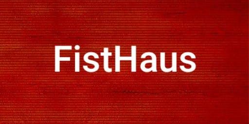 FistHaus | October Long Weekend