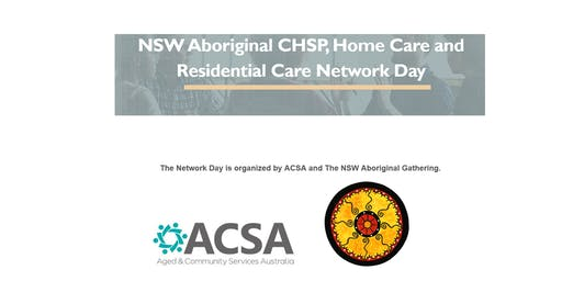 NSW Aboriginal CHSP, Home Care and Residential Care Network Day