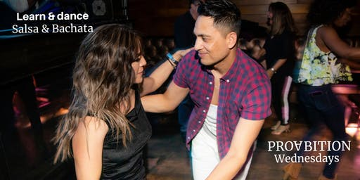 LEARN SALSA, BACHATA, AND LATIN DANCE PARTY @PROABITION