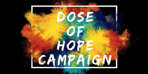 Dose of Hope Campaign
