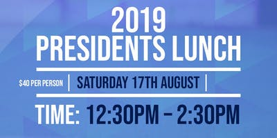 PRESIDENT'S LUNCH - AUGUST
