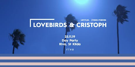 Lovebirds & Cristoph — Riva Day Party tickets