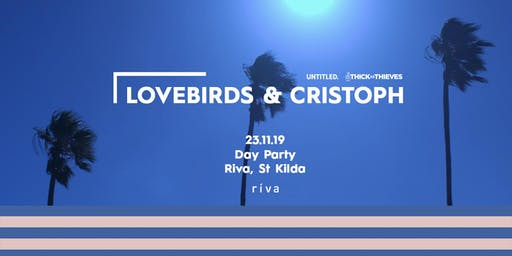 Lovebirds & Cristoph — Riva Day Party