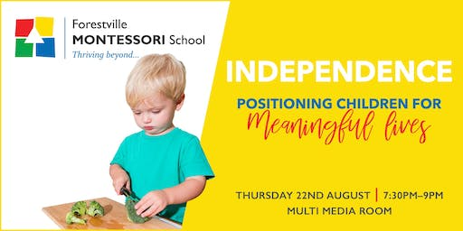 Independence - Positioning Children for Meaningful Lives