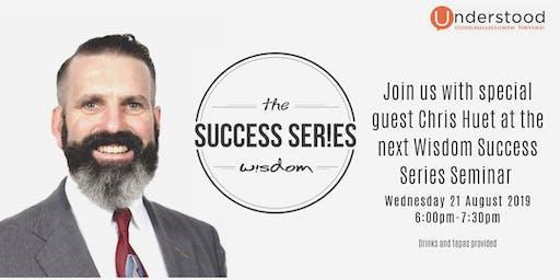 Wisdom Success Series with Chris Huet