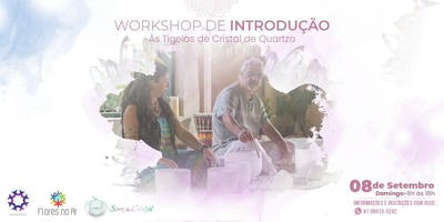 Workshop Introducao as Tigelas de Cristal