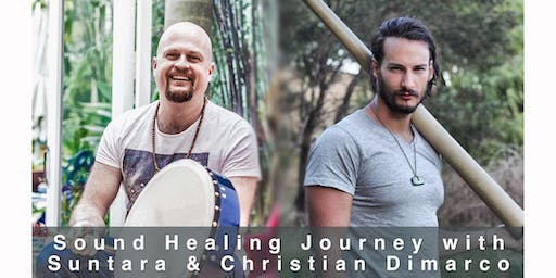 Sound Journey with Suntara and Christian Dimarco-Thursday Session
