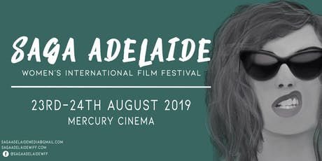 SAGA Adelaide Women's International Film Festival - OPENING NIGHT tickets