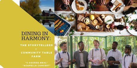 Dining in Harmony -- Acapella Concert and Farm Dinner  tickets