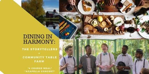 Dining in Harmony -- Acapella Concert and Farm Dinner