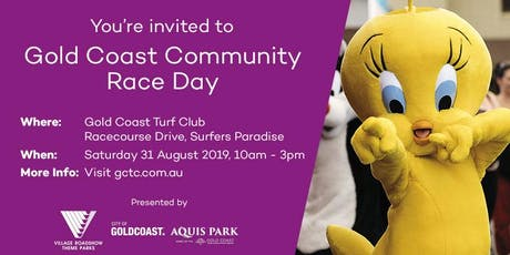 Gold Coast Community Raceday Presented by Village Roadshow Theme Parks tickets