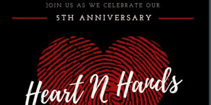Heart N Hands 5th Anniversary Celebration & Silent Auction ❤