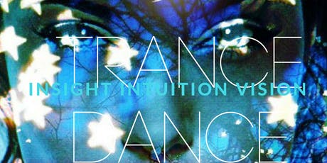 Third Eye Trance Dance Journey into your Intuition tickets