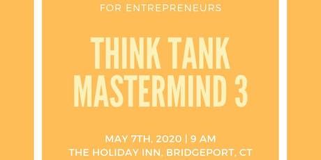 Think Tank Mastermind 3 tickets