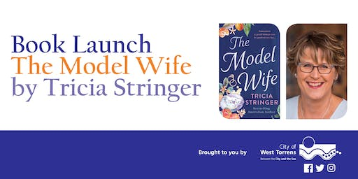 The Model Wife by Tricia Stringer - book launch