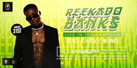 REEKADO BANKS LIVE IN INDIANAPOLIS tickets