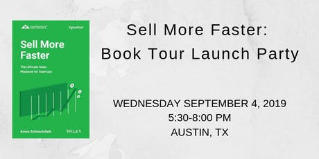 Sell More Faster: Book Tour Launch Party tickets