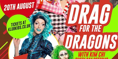 KLUB KIDS CARDIFF presents DRAG FOR THE DRAGONS (ages 14+) tickets