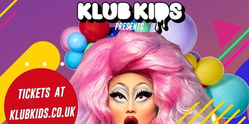 KLUB KIDS presents Manchester Pride Special - KIM CHI & DUSTY RAY BOTTOMS