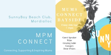 MUMS CONNECT - BAYSIDE - SUNNYBOY BEACH CLUB tickets