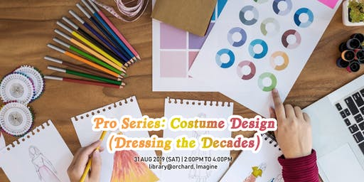 Pro Series: Costume Design (Dressing the Decades)