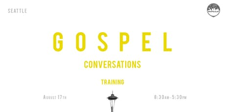 Seattle Area Gospel Conversations Training tickets