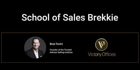 Victory Lounge | School of Sales Brekkie with Brad Tonini tickets