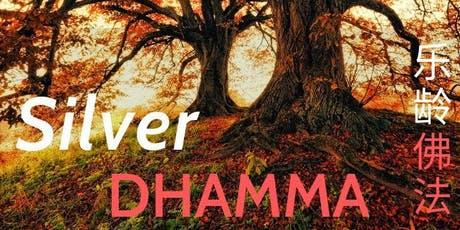 Silver Dhamma @ BF East Centre tickets