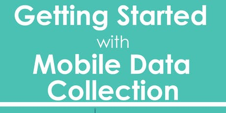 Mobile Data Collection for M&E using ODK and Kobo Toolbox Training Opportunity tickets