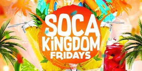 Soca Kingdom Fridays tickets