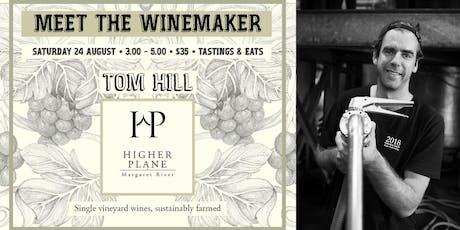 Meet the winemaker: Tom Hill // Higher Plane tickets