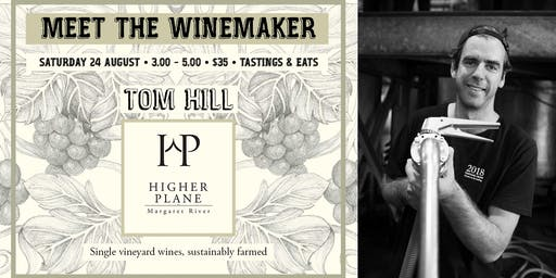 Meet the winemaker: Tom Hill // Higher Plane