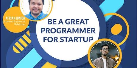 Seminar Kreatif : Menjadi Programmer Startup Handal tickets