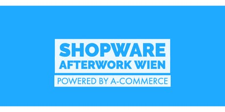 Shopware Afterwork Wien Tickets
