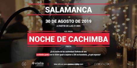 Noche de cachimba en Pause&Play Vialia Salamanca entradas