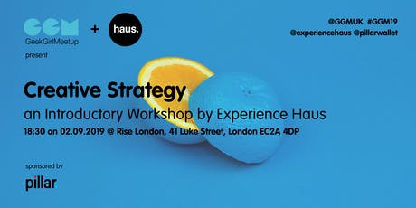 Creative Strategy: An Introductory Workshop - GGM x Experience Haus tickets