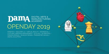 Open Day DamA 2019 - Digital Arts & Manufacturing Academy - Milano tickets