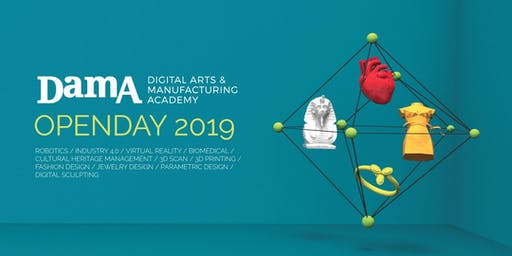 Open Day DamA 2019 - Digital Arts & Manufacturing Academy - Milano