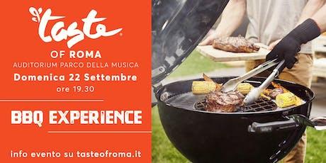TASTE OF ROMA - BBQ EXPERIENCE biglietti