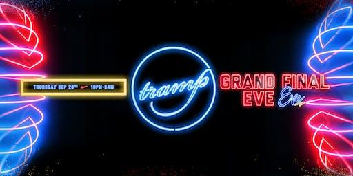 TRAMP PRESENTS | GRAND FINAL EVE eve | Thursday SEPT 26th