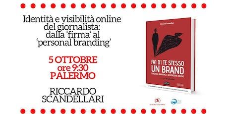 Identità e visibilità online del giornalista con Riccardo Scandellari biglietti