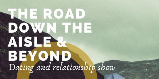 The Road Down The Aisle And Beyond