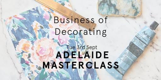 Adelaide Business of Decorating Masterclass