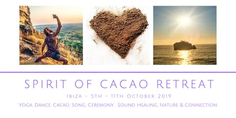Spirit of Cacao Retreat - 6 Nights in Ibiza tickets