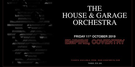 The House & Garage Orchestra (Empire, Coventry) tickets
