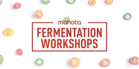 Mahota Fermentation Workshops Series tickets