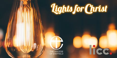 Lights for Christ: Exploring becoming a church of whole-life disciples tickets