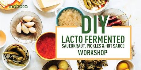 DIY Lacto Fermented Sauerkraut, Pickles & Hot Sauce Workshop tickets