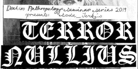 Deakin Anthropology Seminar Series presents Terror Nullius screening + panel tickets