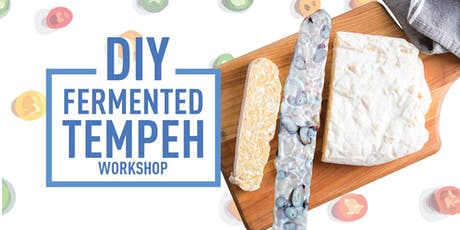 DIY Fermented Tempeh Workshop tickets